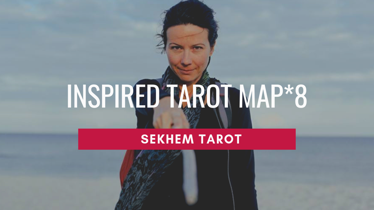 Inspired Tarot Map 8 with Cazzy from Sekhem Tarot